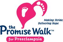 Preeclampsia - Promise Walk / The Promise Walk for Preeclampsia™ supports the mission of the Preeclampsia Foundation as we provide patient support and education, raise public awareness, catalyze research and improve health care practices for millions of mothers and their babies every year who are impacted by preeclampsia and related hypertensive disorders of pregnancy. www.promisewalk.org