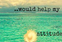 BEACH.... ATTITUDE .......