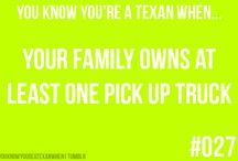 U know ur a Texan whem