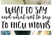 NICU LIfe / Support for your family when your Baby is in the NICU.