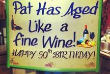 Wine Theme Party / by Patti Jo