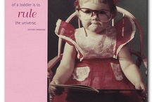 Babies, toddlers, and teens, oh my! / by Brindley Harwell