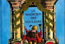 Album : le magicien des couleurs