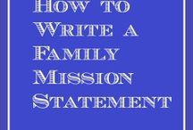 ♡ Family Mission Statement ♡ / by Heather Kramer