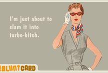 gotta love blunt cards!