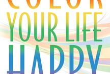The Color Your Life Happy Book / Create the success, abundance and inner joy you deserve using the ideas, exercises and inspiration in this book.