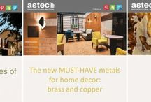 ASTEC / Always with an eye out to the Architectural trends and Interior Design world, Astec talk about innovation and range extension of patina finishes, about Bronze projects and much more!