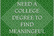 College Degree. Find a job