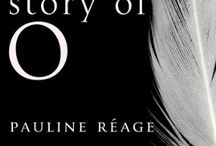 Story of O, the book and the movie.