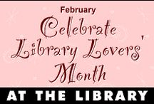 Library Lovers' Month - February (& every month)! / by Missoula Public Library