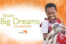 Share Big Dreams This Christmas / This Christmas, help us #ShareBigDreams – bigger than water, food, healthcare: a full life for children in need! / by World Vision USA