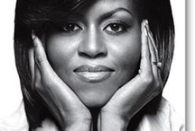 Michelle Obama / by Scherolyn Leggett