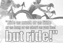 Cycling Quotes / Inspiring, funny and just plain awesome cycling quotes