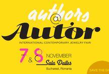 Autor #14 / Autor #14   NOVEMBER 7th & 8th 2015   Sala Dalles, Bucharest, Romania   SAVE THE DATE    #peopleofAUTOR #oameniiAUTOR