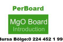 PerBoard MgO2 magnezyum oksit / manyezit levhalar / yapı sektöründe yenilikler su - nem ve alevden etkilenmeyen levhalar 0 541 745 85 95