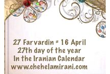 27 Farvardin = 16 April / 27th day of the year In the Iranian Calendar www.chehelamirani.com