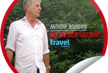 Anthony Bourdain / No Reservations; Parts Unknown; The Layover / by Steffie Doll