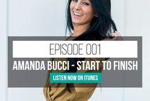 Amanda Bucci Podcast / amanda bucci, podcast, fitness tips, business tips, entrepreneur, self development