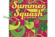 Summer Squash / Short Stack Editions Vol. 15: Summer Squash, by Sarah Baird