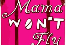 MAMA WON'T FLY (2015) / Savannah Sprunt Fairchild Honeycutt has to get her feisty mother from Alabama to California for her brother's wedding. But there's one problem — Mama won't fly... RUNNING: April 30-May 3, 8-10 / by Quincy Community Theatre