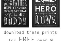 Father's day / Printables and gifts