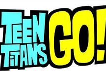 Teen titans go / by Mew King