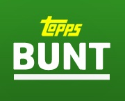 Topps BUNT / by Topps Company