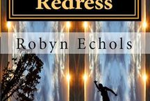 AURORA REDRESS / Related to the new adult time travel novel, AURORA REDRESS by Robyn Echols, book 2 in the Aurora series