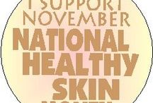 National Healthy Skin Month 2014 / While November is traditionally known for the Thanksgiving holiday: the food, the leftovers, the shopping sales and the time off from school and work, you probably did not know that November is also National Healthy Skin Month. This month, we celebrate not only healthy skin, but also the skin conditions preventing you from achieving healthy skin.
