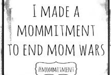 #Mommitment / Blog posts of moms making a #Mommitment!