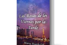 Las Rosas de los Viernes - Mary Heathcliff