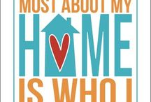 For the Home / by Cherie Lawson