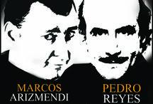 ESPECTACULOS / VAYA PAR DE 3. Con PEDRO REYES y MARCOS ARIZMENDI