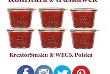 Słoiki, butelki i inne cuda ... / ... czyli przetwory Kreatora Smaku i WECK Polska.