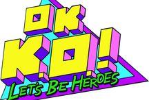Ok k.o let's be heroes