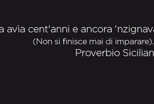 Proverbi, citazioni,aforismi siciliani