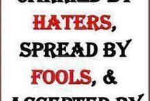 Quotes for ya haters / These are all quotes for the haters
