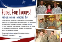 Fudge for Troops / by Rocky Mountain Chocolate Factory Inc