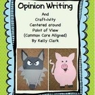 *Opinion Writing