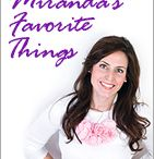 Miranda's Favorite Things