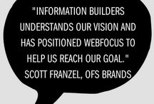 Quotes about Information Builders / We have the best customers! See what they have to say about us. Analysts, too!