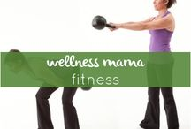 Wellness Mama Fitness / At home fitness ideas and suggestions for busy moms! / by Katie WellnessMama
