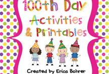 100th Day of School / by Kristen Geving