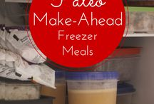 Make-Ahead Healthy Freezer Meals / by Jessica Kohler // Kohler Created
