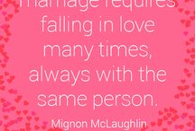 Love Quotes / Inspiration and humor on: Love, Marriage, Life, Wisdom and More...