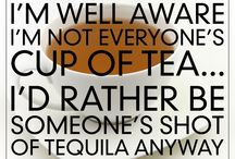 You're Still Drunk / Boozy humor and tequila truths