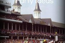 Derby Party Ideas / by Joan Carver
