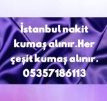 top kumaş alanlar 05357186113,İstanbul top kumaş alanlar