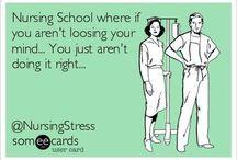 Nursing School / by Bailie Stewart