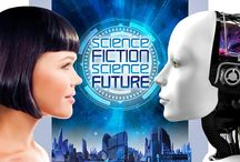 Science Fiction, Science Future - Exhibition / by Reuben H. Fleet Science Center